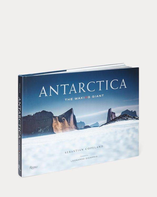 Antarctica: The Walking Giant